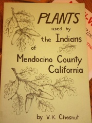Plants used by the Indians of Mendocino County, California  -- Plants used by the Indians of Mendocino County, California by V.K. Chesnut