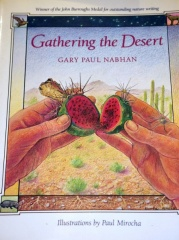 Gathering the Desert -- Gathering the Desert by Gary Paul Nabhan