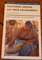 Californian Indians and their Environment -- Californian Indians and their Environment by Kent G. Lightfoot and Otis Parrish